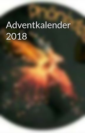 Adventkalender 2018 by Phoenixfeder_13