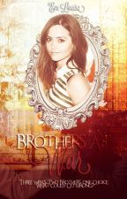Brothers At War [completed; unedited] by Emlouisaxo