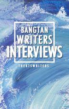 Bangtan Writers Interviews by TheBTSWriters