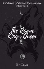 The Rouge King's Queen by shontaya1216