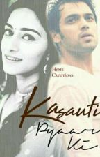 Kasauti Pyaar Ki by salley145