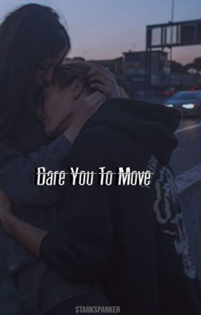 Dare You To Move by Starksparker