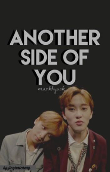 Another side of you [Markhyuck]