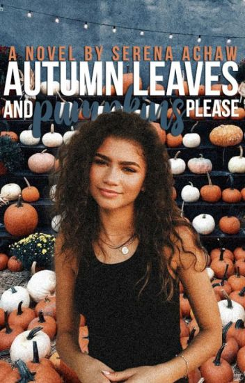 Autumn Leaves & Pumpkins Please