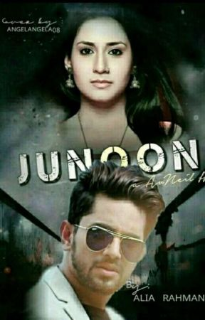 JUNOON : A avneil ff🔥🔥 (On Hold) by itsarahman01