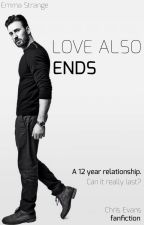 Love Also Ends → CHRIS EVANS LOVE STORY by LokiFangirlForEver