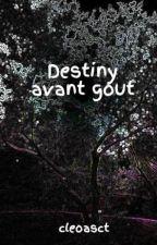 Destiny avant gout by nuage_de_l_aube
