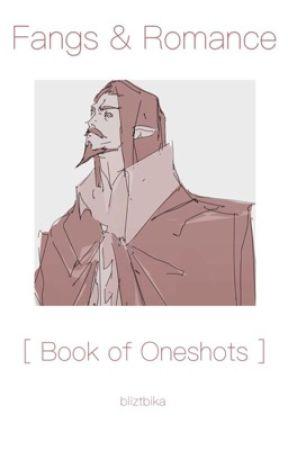 Fangs & Romance [Book of Oneshots]  by bliztbika
