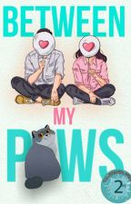 Between My Paws (Furrball stories #1) [ Slow Updates ] by sharadhamanju