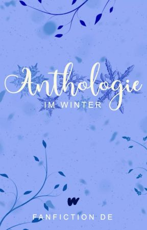 Anthologie im Winter by WPFanfiktion