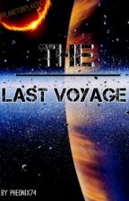 THE LAST VOYAGE | ✔ by pheonix74
