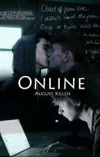 Online  by Fortyloviiitu