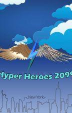 Hyper Heroes Trilogy by Dayah120