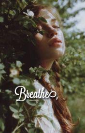 Breathe // calum a.u by tiatsunami