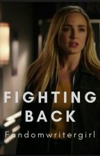 Fighting Back by fandomwritergirl