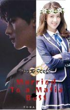 Married to a Mafia Boss by yonalee07
