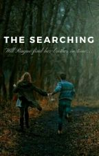 The Searching by Jaydenwrites15
