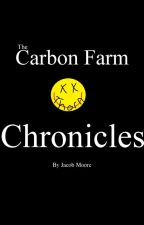 The Carbon Farm Chronicles by JacobMoore513
