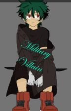 Military Villain by Izuku_Prince