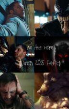 We Are Family (Venom Movie 2018 Fanfiction) by Wolfmoon22