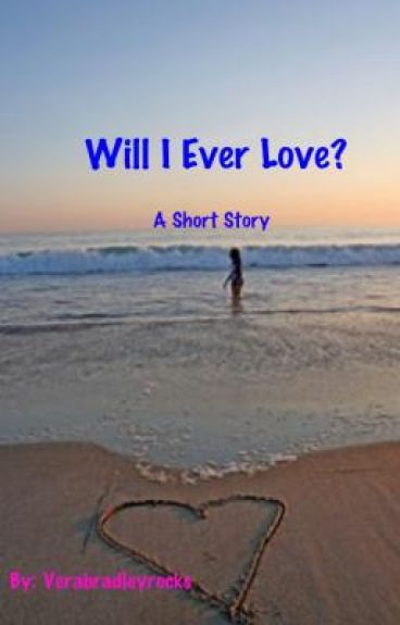 Will I Ever Love?