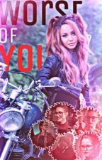 Worst of You | Choni by multiwritez