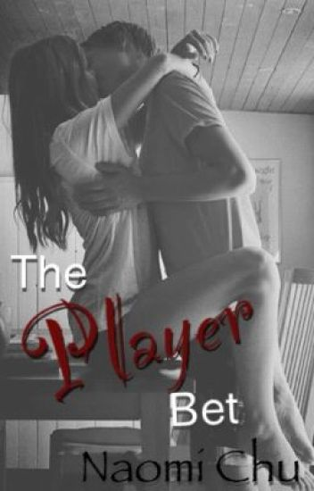 The Player Bet