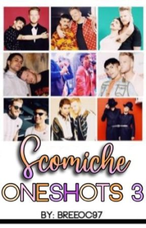 Scomiche Oneshots 3  by breeoc97