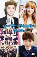 Too Late [EXOPINK FanFic] by ChanEunjiHayoung