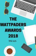 The Wattpaders 2018 by WattpadersAwards