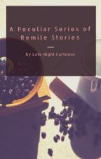 Remile Short Stories and One-Shots by latenightcartoons