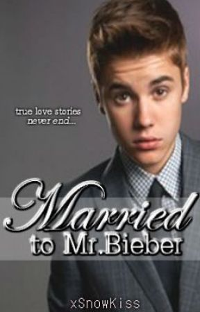 Married to Mr.Bieber by SmileyXBooX