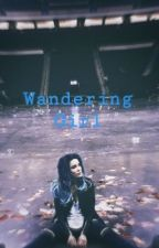 Wandering Girl (Rick Grimes Fanfiction) by T-Birdee17