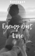 Enemy But Love by reviagst