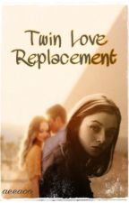 Twin Love Replacement by aeeaoo