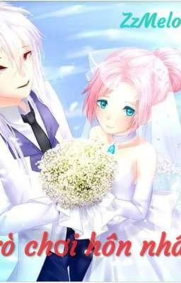 (Nakroth x Krixi) Trò chơi hôn nhân