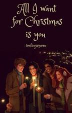 All I want for Christmas is you ✔ |HP, Christmas calendar by smilingxqueen