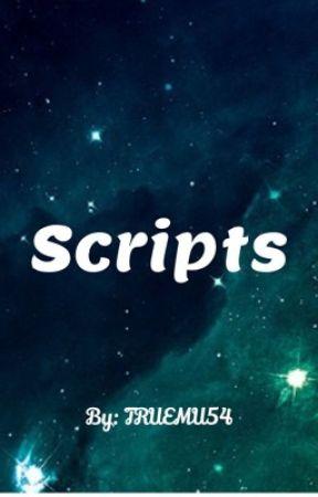 Scripts by TRUEMU54