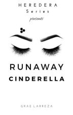Runaway Cinderella by YourRoyalGoddess