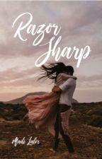 Razor Sharp | ✓ by Madzalalor