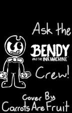 Ask The BATIM Crew! by CarrotsAreFruit