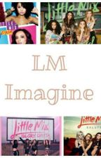 LM Imagines by kallyroanne