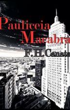 Pauliceia Macabra by fhcanata