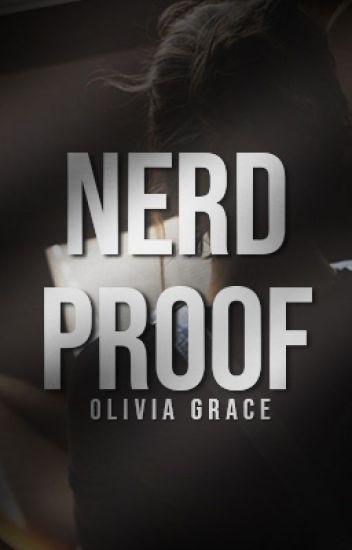 Nerdproof | ✔ (Written by Skylar J)