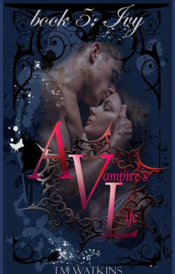 A Vampire's Life Book 5