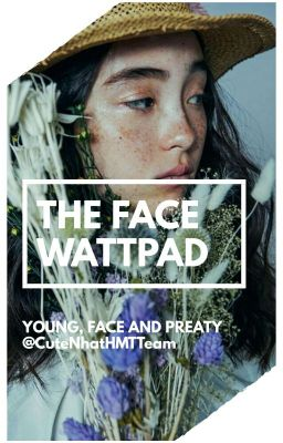 [EVENT] The Face Wattpad