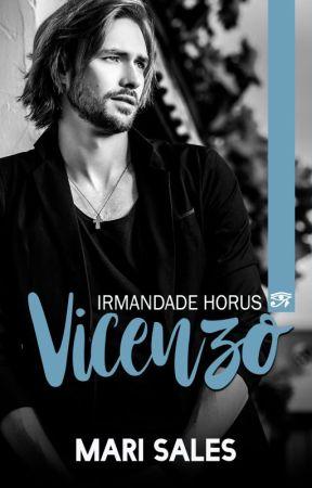 Vicenzo (Irmandade Horus) - Postagem de Capítulos by mari_sales
