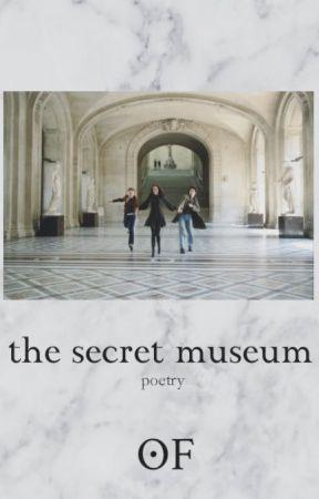 ''Το μυστικό μουσείο'' -Ποίηση by -NamelessWriter-