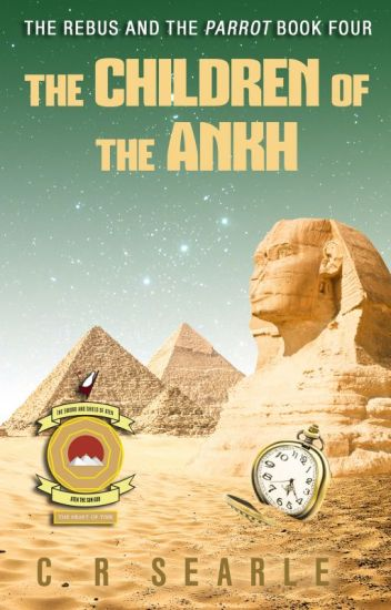 The Children of the Ankh (The Rebus and the Parrot Book 4)