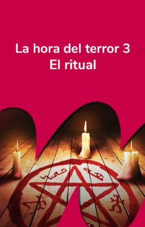 La hora del Terror 3: El ritual by TerrorES